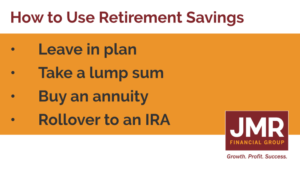 how to use your retirement savings